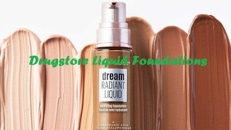 Best Drugstore Liquid Foundations